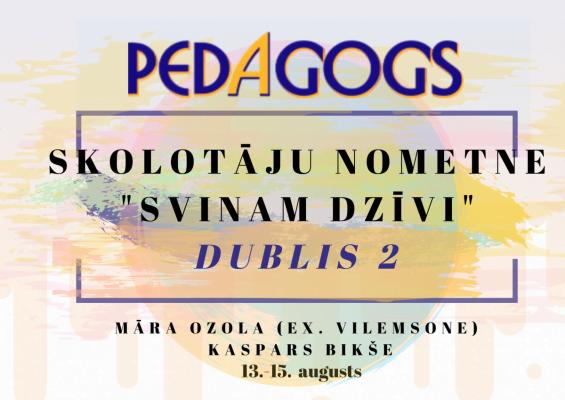 Skolotāju nometne 2020. 13. – 15. augusts